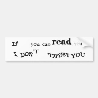 If you can't read this CAPTCHA Bumper Sticker