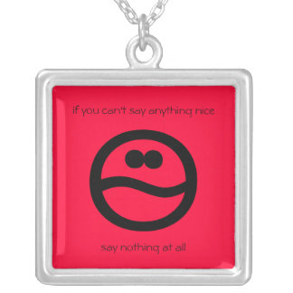 if you can't say anything nice square pendant necklace