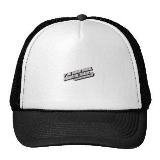 If you change nothing, nothing will change. trucker hats