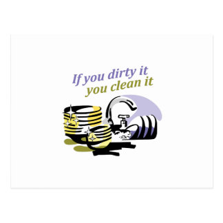 IF YOU DIRTY IT POSTCARD