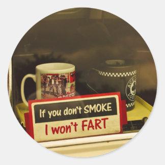 If you don t Smoke Sticker