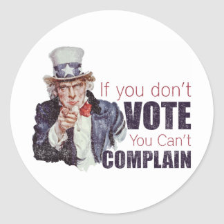 If you don t vote you can t complain - Distressed Stickers