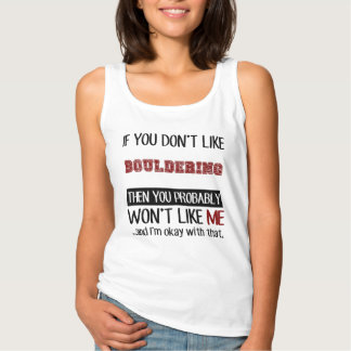If You Don't Like Bouldering Cool Basic Tank Top