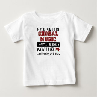 If You Don't Like Choral Music Cool Tee Shirts