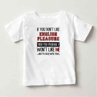 If You Don't Like English Pleasure Cool Baby T-Shirt