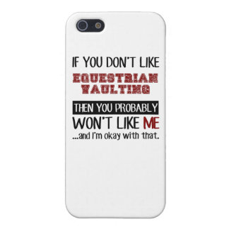 If You Don't Like Equestrian Vaulting Cool iPhone 5/5S Cover