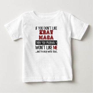 If You Don't Like Krav Maga Cool T Shirt