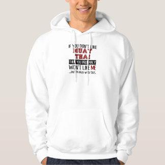 If You Don't Like Muay Thai Cool Sweatshirt
