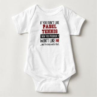 If You Don't Like Padel Tennis Cool Baby Bodysuit