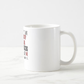 If You Don't Like Tug Of War Cool Coffee Mug