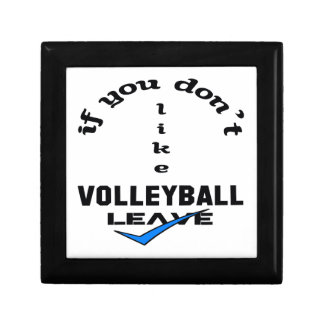 If you don't like Volleyball Leave Small Square Gift Box