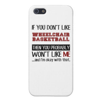 If You Don't Like Wheelchair Basketball Cool iPhone 5 Cover
