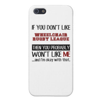 If You Don't Like Wheelchair Rugby League Cool iPhone 5 Cases