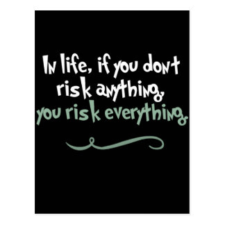If You Don't Risk Anything Inspirational Postcard