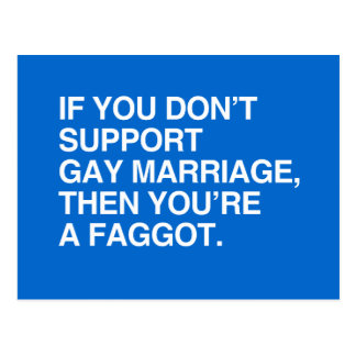 IF YOU DON'T SUPPORT GAY MARRIAGE POSTCARD