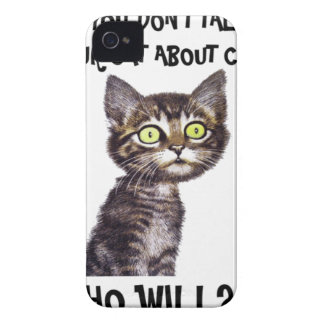 If you don't talk to your cat about catnip iPhone 4 Case-Mate cases