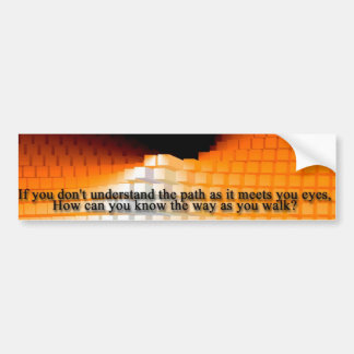 If You Don't Understand The Path Bumper Sticker