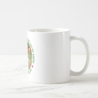 IF YOU DON'T WHERE YOU'RE GOING, ANY PATH WILL DO COFFEE MUG