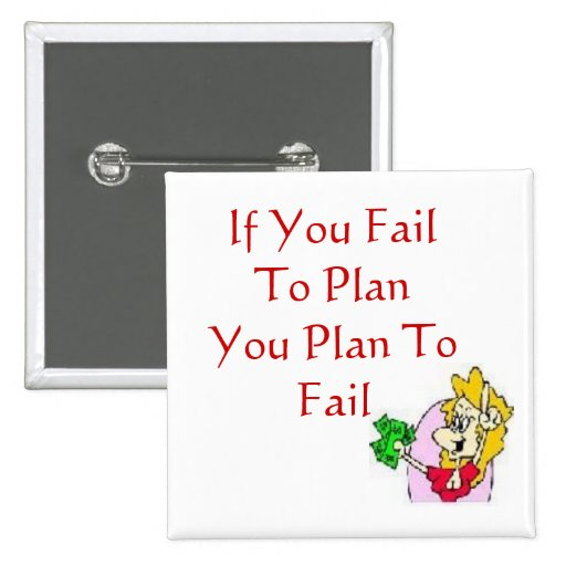 If You Fail To PlanYou Pla... Pins