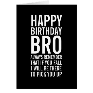 If You Fall Bro Funny Happy Birthday Card