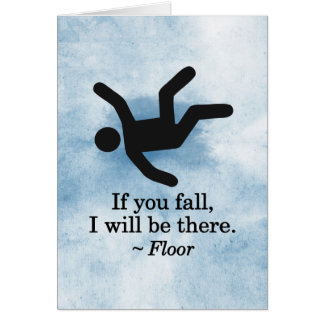 If you Fall, I will be There - Floor Card