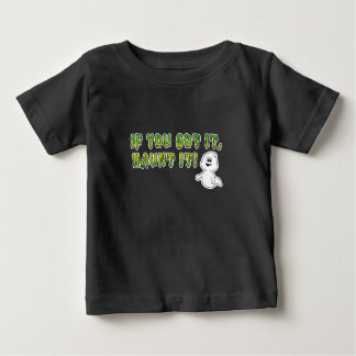 If You Got It, Haunt It Funny Toddler T-shirt