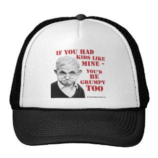 If you had kids like mine you'd be grumpy too trucker hat
