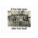 if you hate snow raise your hand postcard