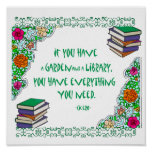 If you have a Garden and a Library Poster