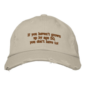 If you haven't grown up by age 50... baseball cap