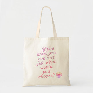 If You Knew You Wouldn't Fail Tote Bag