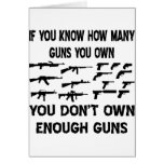 If You Know How Many Guns You Own Greeting Card