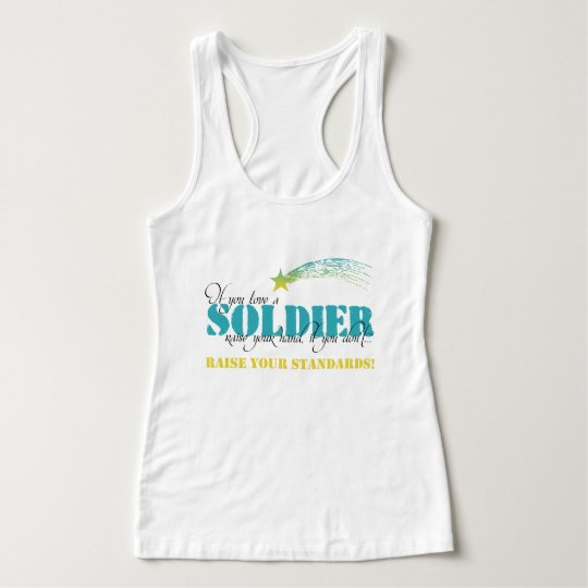 If you love a soldier raise your hand tank top