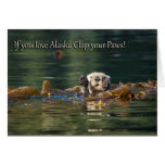 If You Love Alaska Clap Your Paws Greeting Card