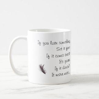 If You Love Something - Saying with image. Basic White Mug