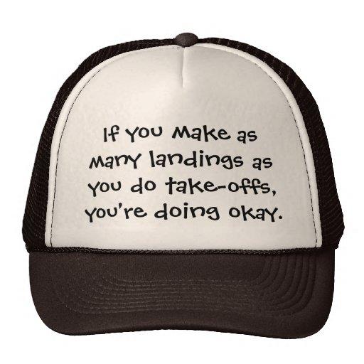 If you make landings - Senior citizens Trucker Hats