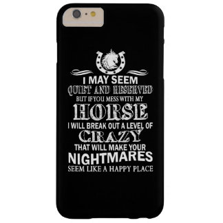 If You Mess With My Horse Barely There iPhone 6 Plus Case