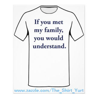 If You Met My Family, You Would Understand 11.5 Cm X 14 Cm Flyer