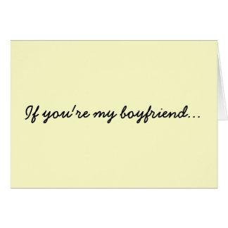 If you re my boyfriend card