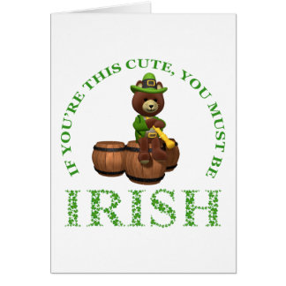 If You re This Cute You Must Be Irish Greeting Cards