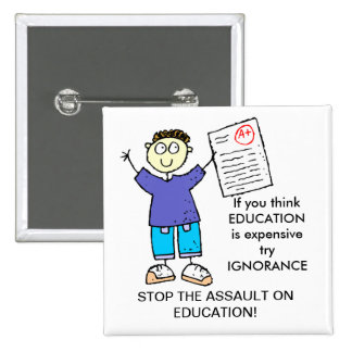 IF  YOU THINK EDUCATION IS EXPENSIVE 15 CM SQUARE BADGE