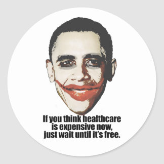 If you think healthcare is expensive now, just wai round stickers