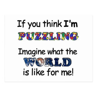 If You Think I m Puzzling Post Cards