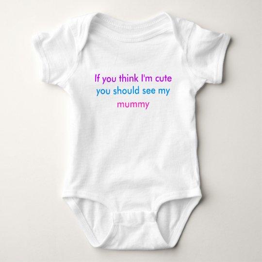 'If you think I'm cute' babygrow Baby Bodysuit
