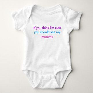 'If you think I'm cute...' babygrow Shirts