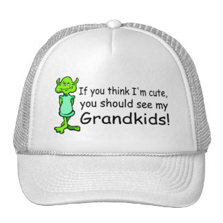 If You Think Im Cute You Should See My Grandkids A Mesh Hat
