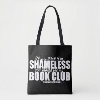 If You Think I'm Shameless See My Book Club Tote Bag