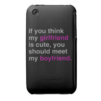 If you think my girlfriend is cute Case-Mate iPhone 3 case
