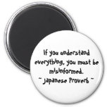 If you understand everything series fridge magnet