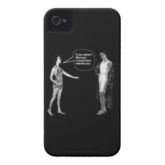 IF YOU WEREN'T MORMON, I WOULD HAVE MARRIED YOU -. iPhone 4 CASE